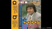 Saban Saulic - Volim te vise od sebe - (Audio 1995)