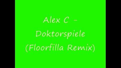 Alex C. Feat. Yass - Doktorspiele(floorfil remix)