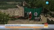 НАЗАД ВЪВ ВРЕМЕТО: Царевец става арена на средновековни битки