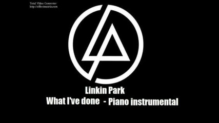 Linkin Park - What I ve done Piano instrumental