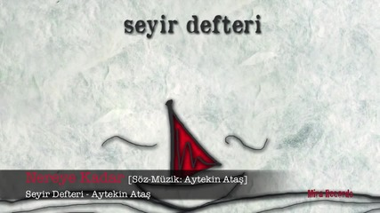 Aytein Atas - Nereye kadar превод