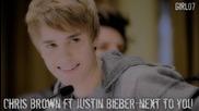 - Chris Brown ft. Justin Bieber - Next 2 you (full) + link download