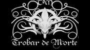 Trobar de Morte - Morgana