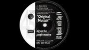 Uk Apache & Shy Fx - Original Nuttah