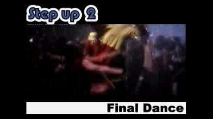 Step Up 2 The Streets Final Dance