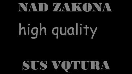 Nad Zakona Presents Jentaro Feat. Da Jamaican - Sas Vqtara