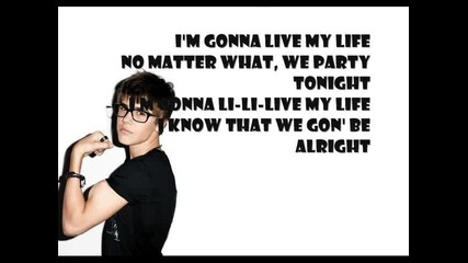 Live My Life (lyrics)