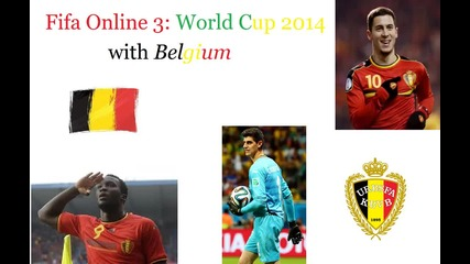 Fifa Online 3: World Cup 2014 with Belgium №1