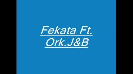 Fekata Ft. Ork.j&b