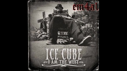 (+ Lyrics) Ice Cube - I Rep That West [2010]