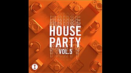 Toolroom House Party vol5 mixed by Siege