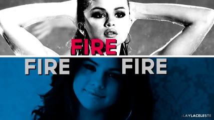 nina+selena || hotter than fire
