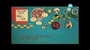 Спаначена салата с яйца, чабата, агнешка супа - Бон Апети (06.05.2013)