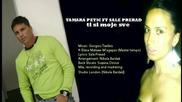 Tamara Petic ft. Sale Prerad - Ti si moje sve [ 2012 ]