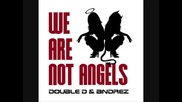 We Are Not Angels (summer Promo Cut)