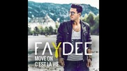 *2015* Faydee - Move On ( C'est La Vie )