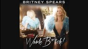 Премиера! Britney Spears - Work Bitch / Official Song