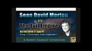 Sean David Morton And The Evil Empire/ шон дейвид мортън и злата империя