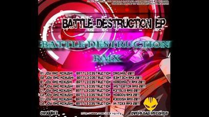 Mokushi and Joy - Battle Destruction [ In-toxx Remix ]