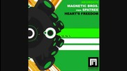 Magnetic Brothers pres Spatree - Hearts Freedom (jimmy Roqsta Remix)