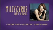Miley Cyrus - Can t Be Tamed - lyrics - Official Premiere on Myspace Music!