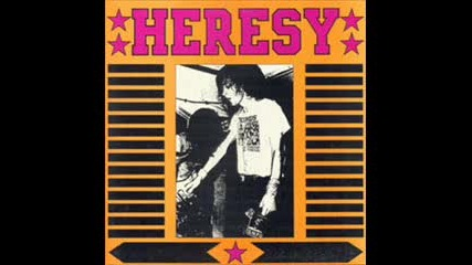 Heresy - Trapped In A Scene