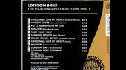 London Boys - I`m Gonna Give My Heart