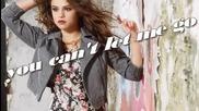 Feel your body right next to mine - Selena Gomez