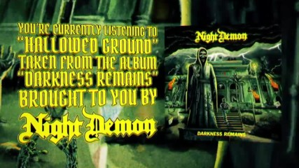 Night Demon - Hallowed Ground ( Official Lyric Video)