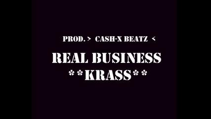 2012 Krass - Real Business (prod. Cash-x Beatz)