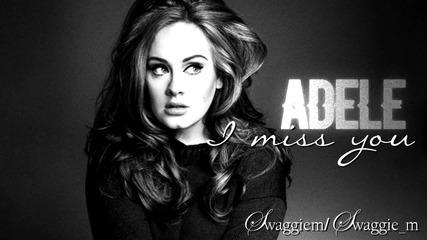 03. Adele - I miss you + Превод