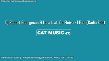 Dj Robert Georgescu & Lara feat.da Fleiva-i Feel (radio Edit)