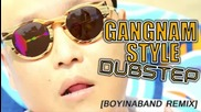 New Psy - Gangnam Style [ Dubstep Remix ]