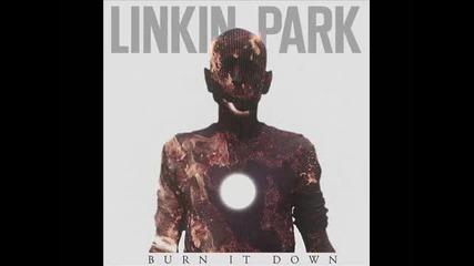 За първи път във Vbox7 ! Linkin Park - Burn It Down *официална песен* 2012 с текст и превод