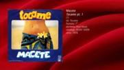 Macete - Tocame part 1 (1976)