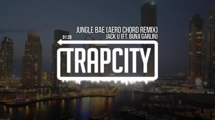 *new By Trapcity* Skrillex & Diplo - Jungle Bae (ft. Bunji Garlin) (aero Chord Remix)