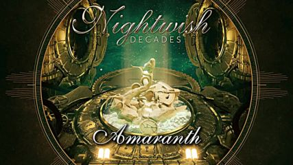 Nightwish (2018) Decades 06. Amaranth [remastered]