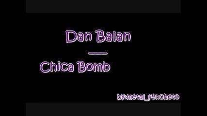 Dan Balan - Chica Bomb