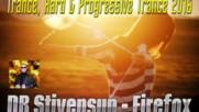 Db Stivensun - Firefox ( Bulgarian Trance, Hard & Progressive Trance 2016 )