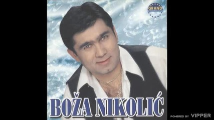 Boza Nikolic - Za vencanim stolom - (Audio 2000)