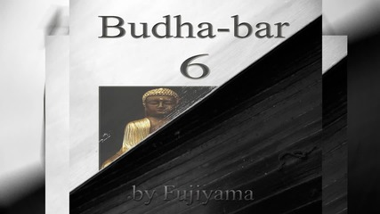 Yoga, Meditation and Relaxation - Bonus - Budha Bar Vol. 6