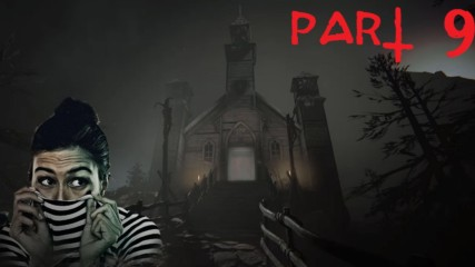 Да си изкараш ангелите от страх! - Outlast 2 Gameplay (Част 9)