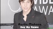 Austin Mahone - Say My Name (2014)