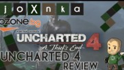 UNCHARTED 4 (PS4) РЕВЮ [ozone.bg]