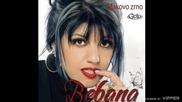 Bebana - Nije se rodio taj - (Audio 2008)