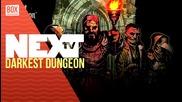 NEXTTV 026: Ревю: Darkest Dungeon