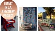 Мистериозен артист преобразява забравени обекти в Лос Анджелис