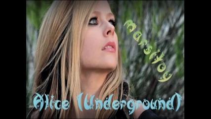 *превод Avril Lavigne - Alice (underground) for the Soundtrack of Alice In Wonderland