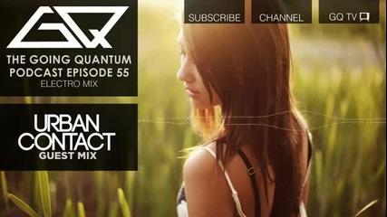 | • Electro Mix Urban Contact Guest Mix • | G Q™
