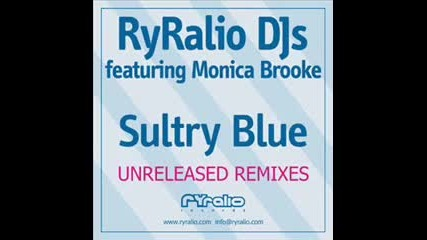 Sultry Blue (original) feat Monica Brooke - Ryralio Djs